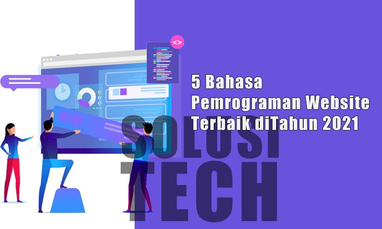 5 Bahasa Pemrograman Website Terbaik di Tahun 2021