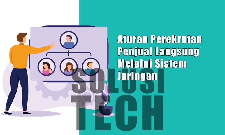 Aturan Perekrutan Penjual Langsung Melalui Sistem Jaringan