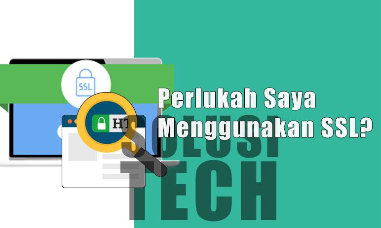 Perlukah Saya Menggunakan SSL?