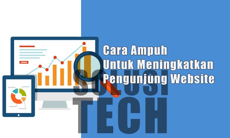 Cara Ampuh Untuk Meningkatkan Pengunjung Website