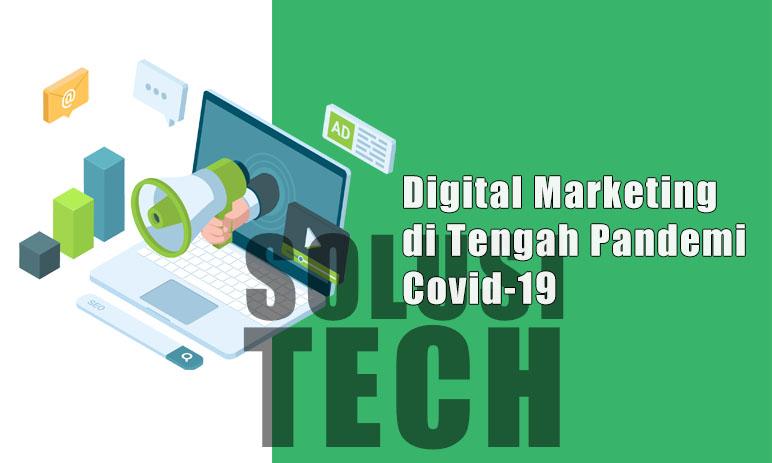 Digital Marketing di Tengah Pandemi Covid-19