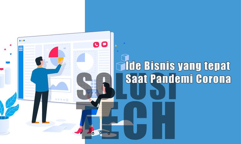 Ide Bisnis yang tepat Saat Pandemi Corona