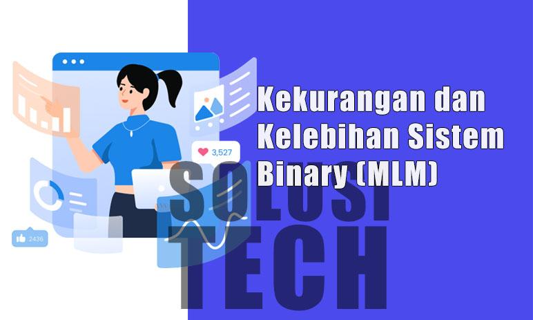 Kelebihan dan Kekurangan Sistem Binary