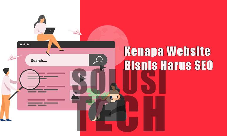 Kenapa Website Bisnis Harus SEO