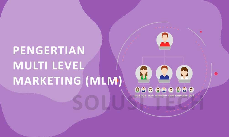 Pengertian Multi Level Marketing