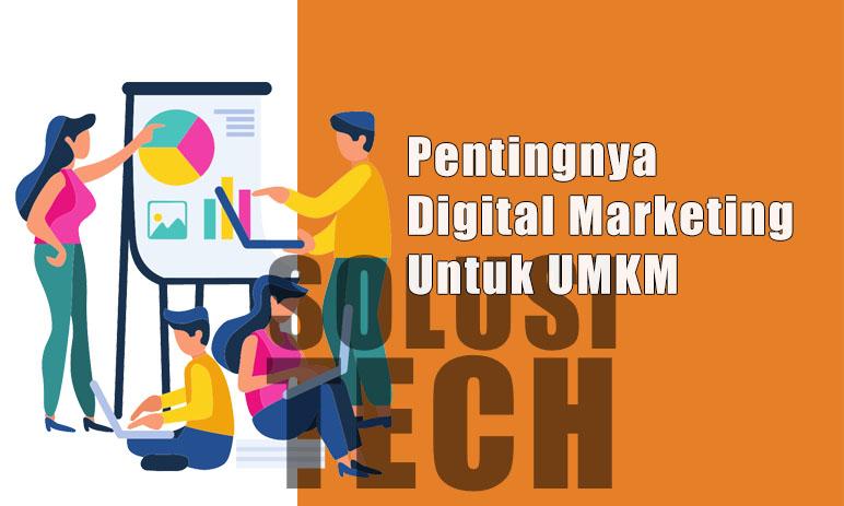Pentingnya Digital Marketing Untuk UMKM